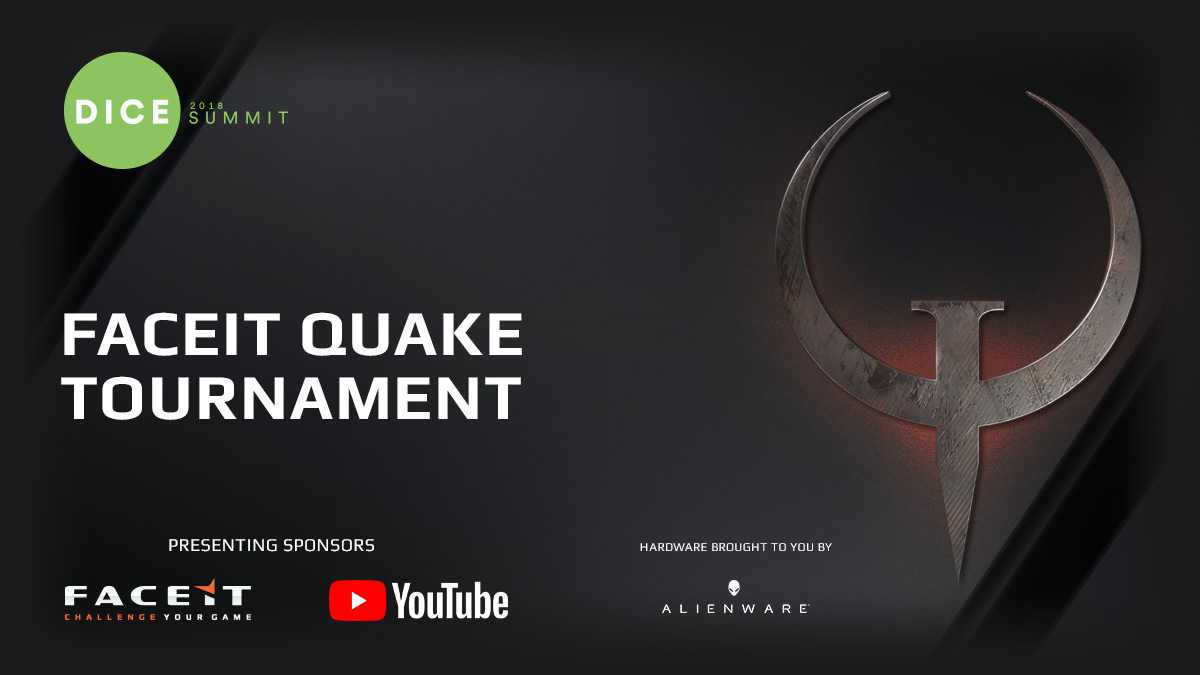FACEIT Quake tournament at DICE 2018 summit
